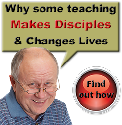 Teaching to Make Disciples Change Lives
